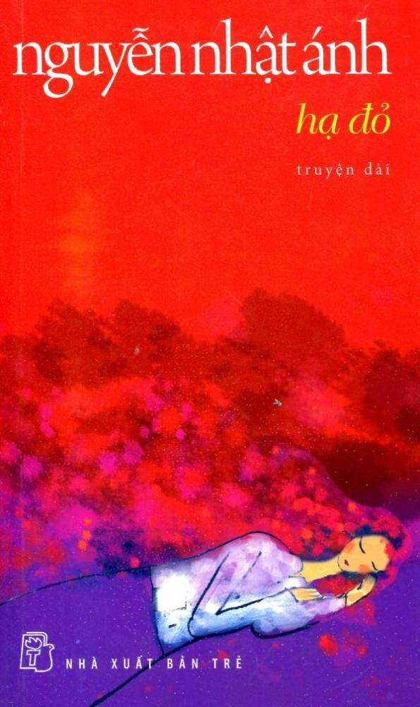 Tác phẩm truyện dài Hạ Đỏ của nhà văn Nguyễn Nhật Ánh