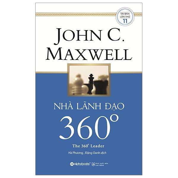 Review Nhà lãnh đạo 360 độ - John C. Maxwell