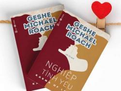 """Một chút rì viu về """"Nghiệp Tình Yêu"""" - Geshe Michael Roach"""