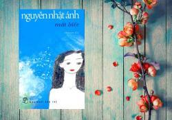 Review Mắt Biếc Nguyễn Nhật Ánh - Yêu và chẳng được yêu!
