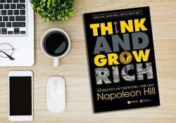 Review sách: Nghĩ giàu và làm giàu - Napoleon Hill