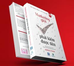 Review sách: Marketing giỏi phải kiếm được tiền