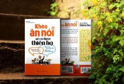 Review sách Khéo Ăn Khéo Nói Sẽ Có Được Thiên Hạ - Trác Nhã